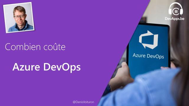 Azure DevOps - Mais combien ça coûte ?