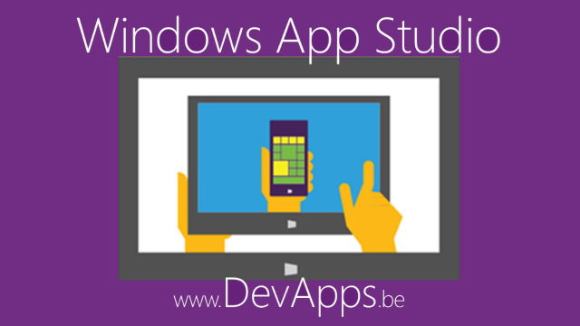 Windows App Studio - Transformez votre idée en application Windows en un temps record.