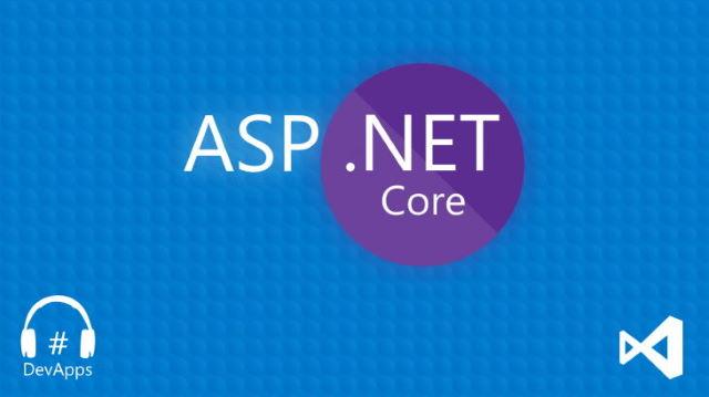 #29 ASP.NET Core, qu'est ce que c'est ?