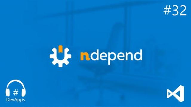 #32 NDepend - Analyser et améliorer votre code