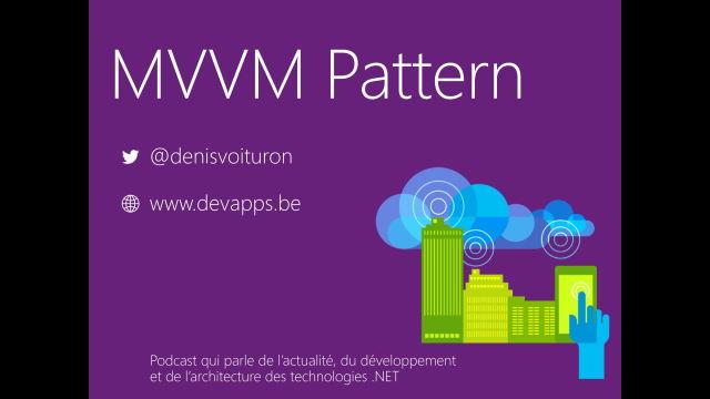 Le pattern MVVM : Pourquoi, Comment ?