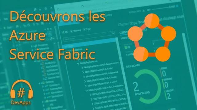 #42 Mieux développer avec Azure Service Fabric