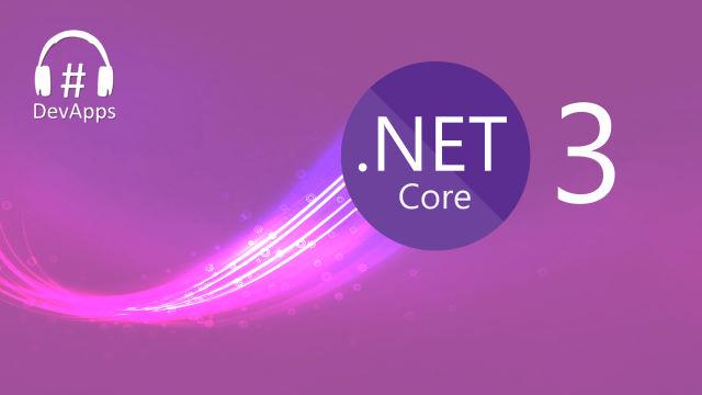 #59 La sortie de .NET Core 3.0