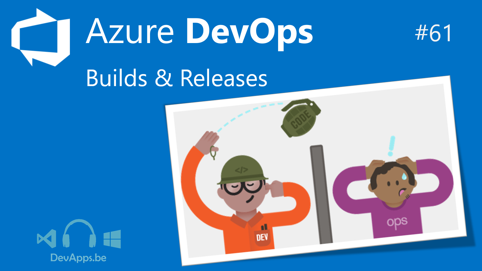 #61 - Azure DevOps Pipeline (Builds and Releases)
