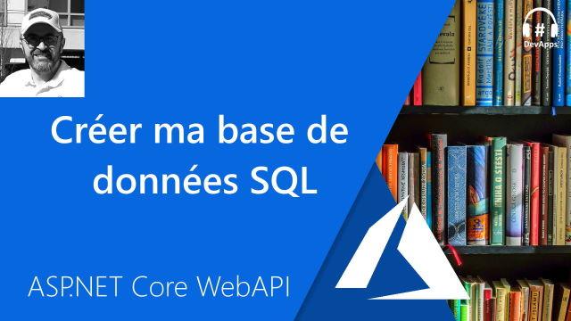 Créer ma base de données SQL
