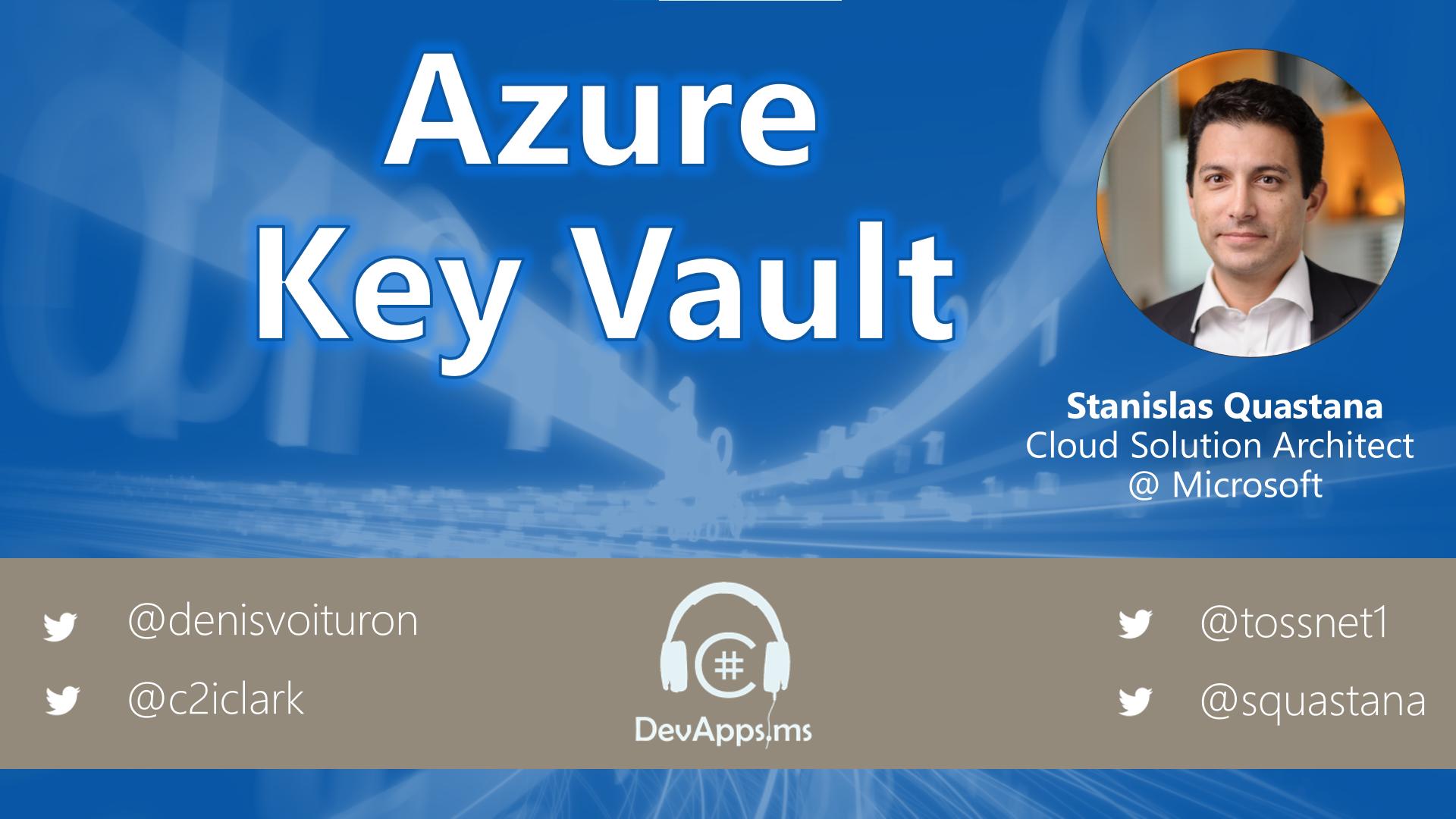 #77 Azure KeyVault