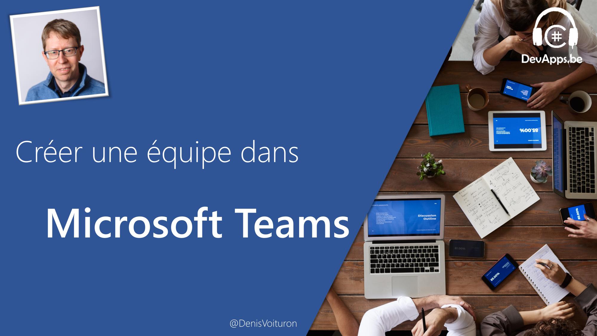 Atelier MS Teams - Créer une équipe