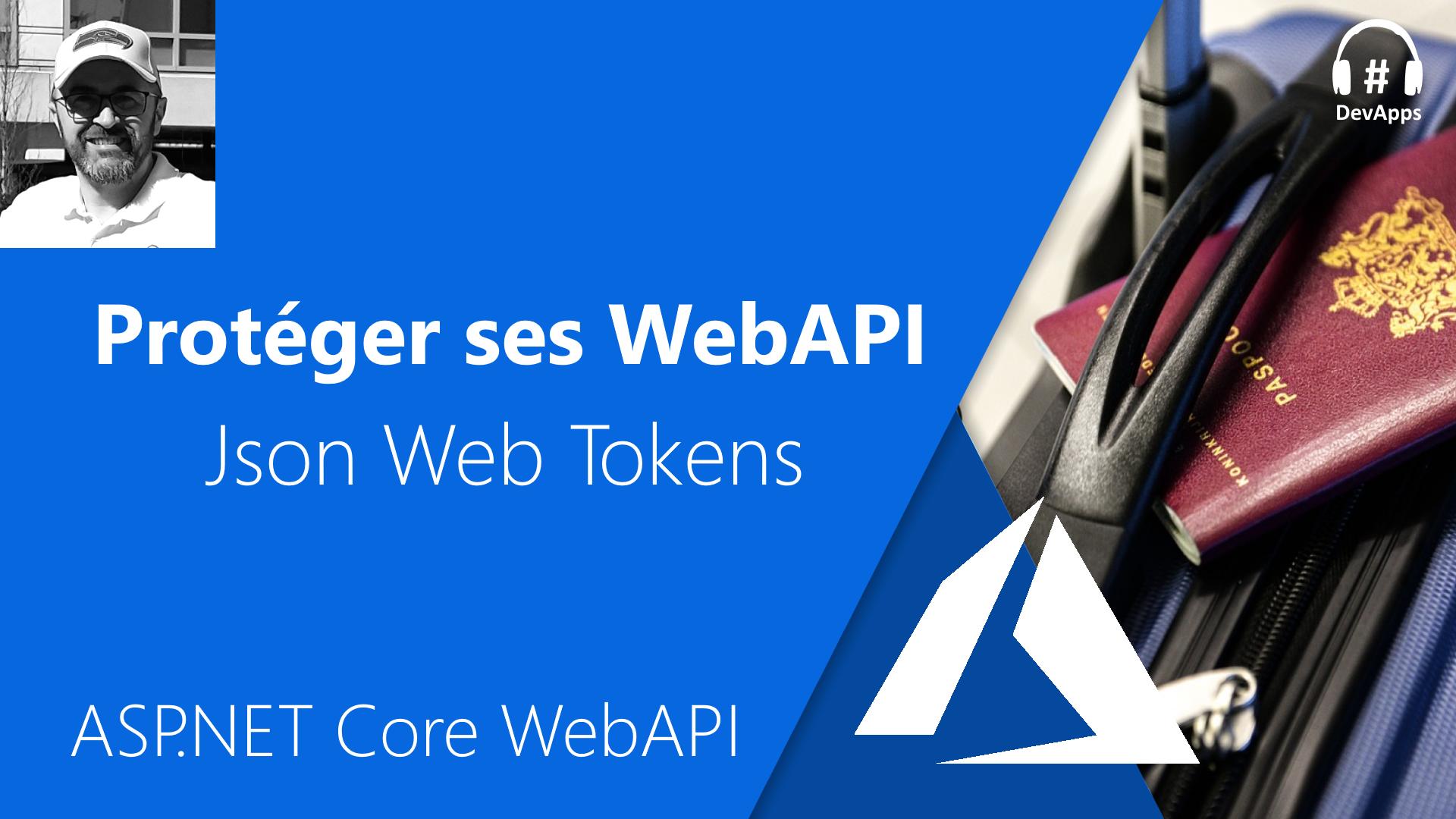 ASP.NET Core - Protéger ses WebAPI